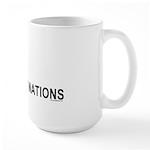 Piss On United Nations Large Mug