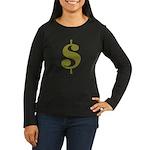Dollar Sign Women's Long Sleeve Dark T-Shirt