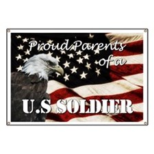 Proud Parents of a US Soldier Banner