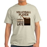 Volleyball Player Gift Chocoholic T-Shirt