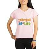 Volleyball Is My Life Performance Dry T-Shirt
