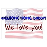 WELCOME HOME DADDY Wall Art