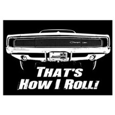 How I Roll - Charger Wall Art