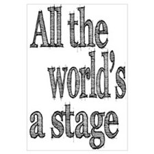 All the World's a Stage Wall Art
