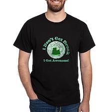 Vintage I dont get drunk  green wordans T-Shirt