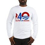 Long Sleeve Sluts for Obama T-Shirt