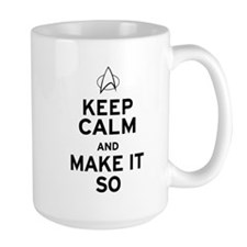 Keep Calm and Make It So Mug