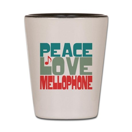 Peace Love Mellophone Shot Glass