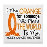 Means World To Me 1 Kidney Cancer Tile Coaster
