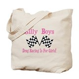 DRAG RACING IS FOR GIRLS Tote Bag