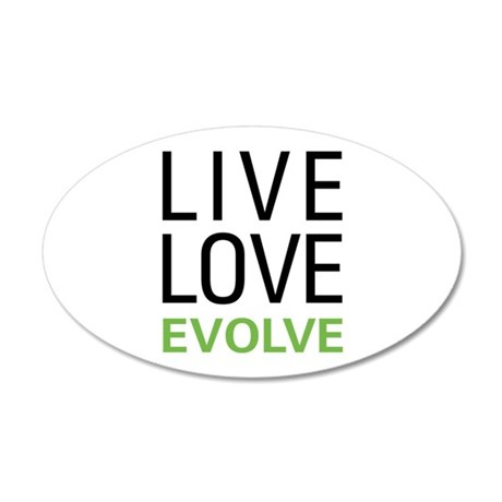 Live Love Evolve 35x21 Oval Wall Decal