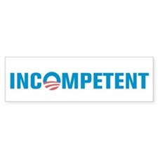 Incompetent Bumper Sticker