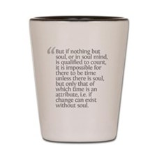 Aristotle But if nothing Shot Glass