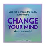 ACIM Keepsake Tile Coaster - Change your mind