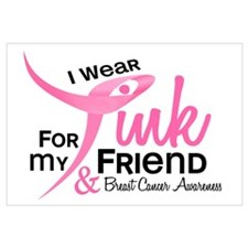 I Wear Pink For My Friend 41 Wall Art