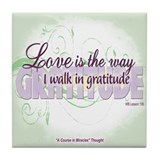 ACIM Keepsake Tile Coaster- Love is the way