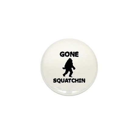 Gone Squatchin Mini Button (100 pack)