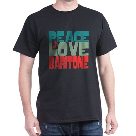 Peace Love Baritone Dark T-Shirt