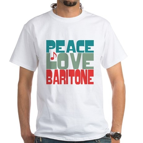 Peace Love Baritone White T-Shirt