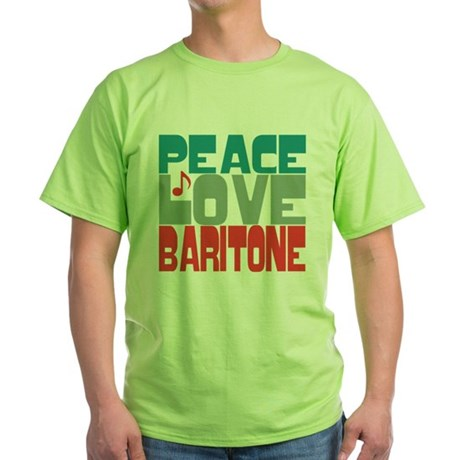 Peace Love Baritone Green T-Shirt