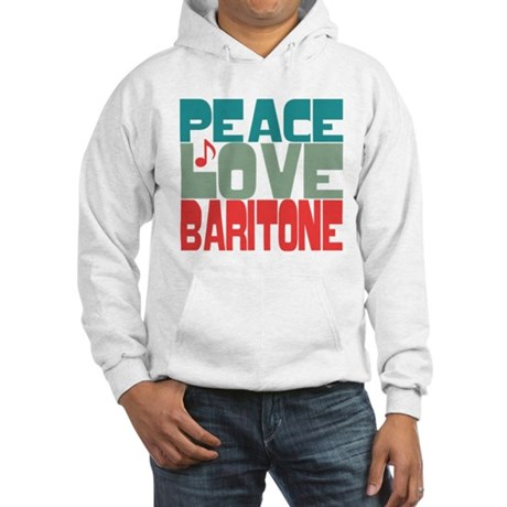 Peace Love Baritone Hooded Sweatshirt