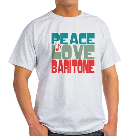 Peace Love Baritone Light T-Shirt