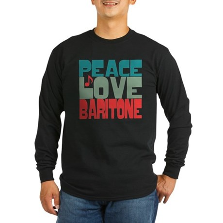 Peace Love Baritone Long Sleeve Dark T-Shirt