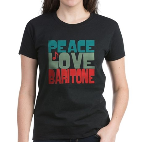 Peace Love Baritone Women's Dark T-Shirt