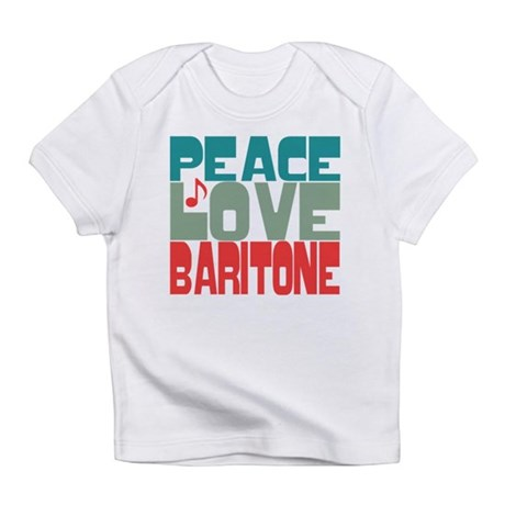 Peace Love Baritone Infant T-Shirt