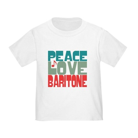Peace Love Baritone Toddler T-Shirt