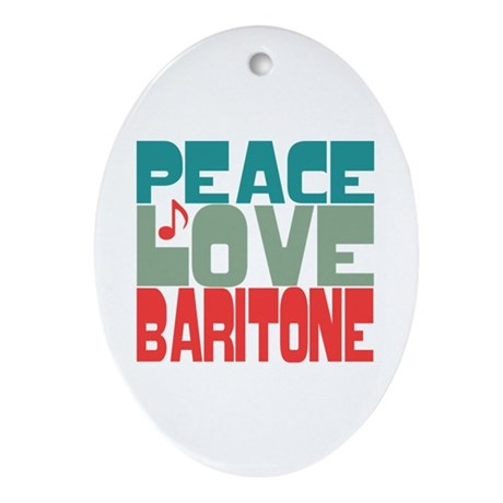 Peace Love Baritone Ornament (Oval)