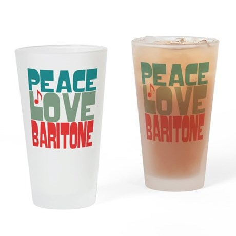 Peace Love Baritone Drinking Glass