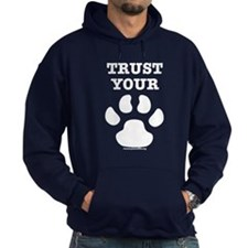 Trust Your Dog - Paw Print Hoodie