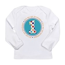Cute Baby's first birthday Long Sleeve Infant T-Shirt