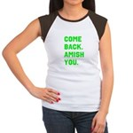 Come Back. Amish you. Women's Cap Sleeve T-Shirt