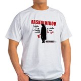 Raskolnokov 'The Right' T-Shirt