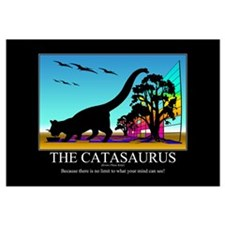 CATASAURUS - Motivational Poster