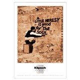 Heresy Good for the Soul - Wall Art