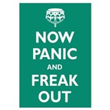 Now Panic and Freak Out Wall Art