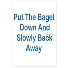Put The Bagel Down Wall Art