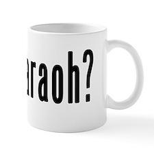 GOT PHARAOH Mug
