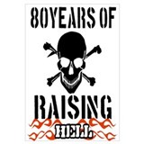 80 years of raising hell Wall Art