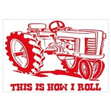 This Is How I Roll Tractor RED Wall Art