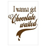 Chocolate Wasted Wall Art