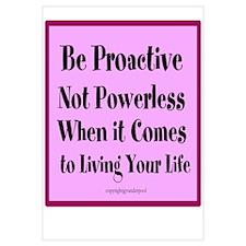 Be Proactive not Powerless Wall Art