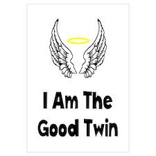 I Am The Good Twin Wall Art