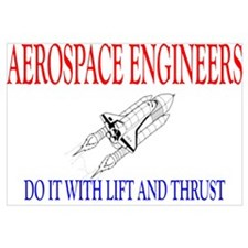 Aerospace Engineers Do It Wall Art