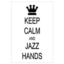 Keep Calm Jazz Hands Wall Art