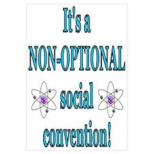 Non-optional Social Conventio Wall Art