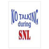 No Talking During SNL Wall Art